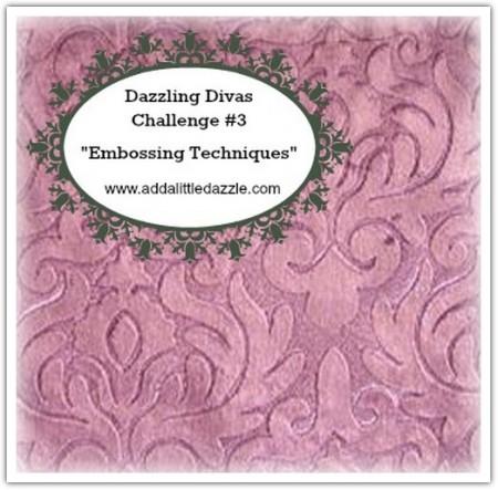 Dazzling Divas Challenge #3