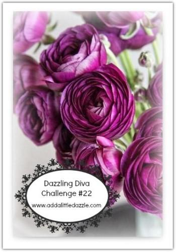 DAZZLING DIVA CHALLENGE #22