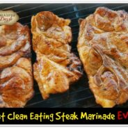 Best Clean Eating Steak Marinade Ever