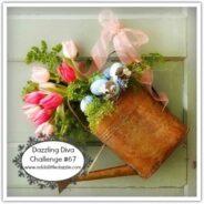 Dazzling Diva Challenge #67 and #68