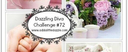 Dazzling Diva Challenge #72