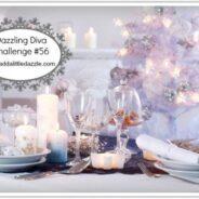 Dazzling Diva Challenge #56