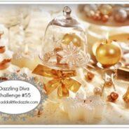 Dazzling Diva Challenge #55